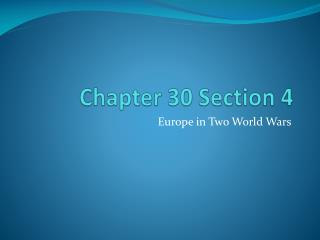 Chapter 30 Section 4