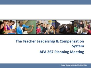 The Teacher Leadership & Compensation System AEA 267 Planning Meeting