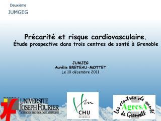 Précarité et risque cardiovasculaire.   Étude prospective dans trois centres de santé à Grenoble