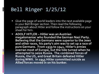 Bell Ringer 1/25/12