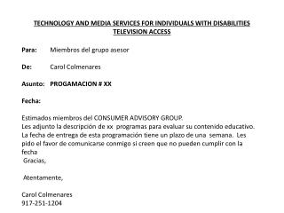 TECHNOLOGY AND MEDIA SERVICES FOR INDIVIDUALS WITH DISABILITIES TELEVISION ACCESS