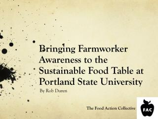 Bringing Farmworker Awareness to the Sustainable Food Table at Portland State University