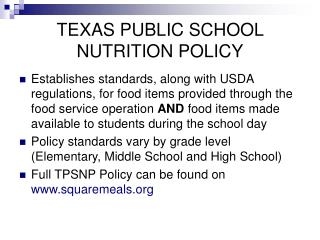 Summary of the Texas Nutrition Policy Power Point Presentation