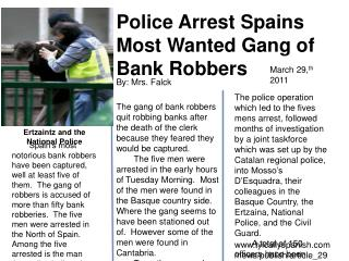 Police Arrest  Spains  Most Wanted Gang of Bank Robbers