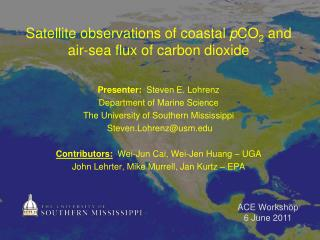Satellite observations of coastal  p CO 2  and air-sea flux of carbon dioxide