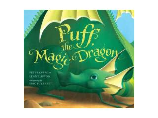 Puff , the magic dragon lived by the sea  	And  frolicked in the autumn mist