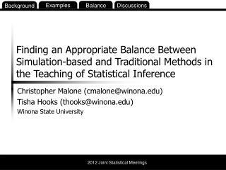Christopher Malone (cmalone@winona) Tisha  Hooks (thooks@winona ) Winona State University