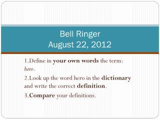 Bell Ringer August  22,  2012