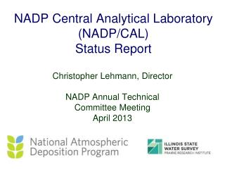 NADP Central Analytical Laboratory (NADP/CAL) Status Report