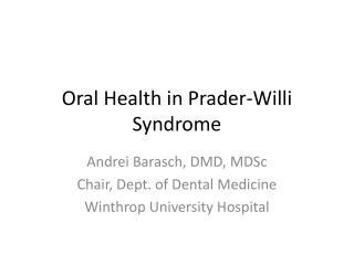 Oral Health in  Prader-Willi  Syndrome