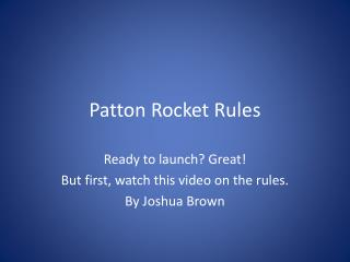Patton Rocket Rules