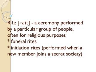 Ceremony [ˈ serəməni ]