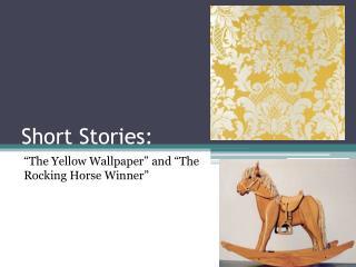 Short Stories: