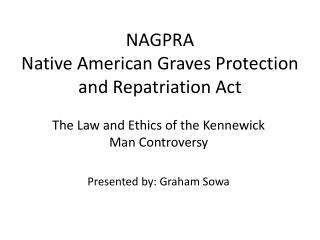 NAGPRA Native American Graves Protection and Repatriation Act