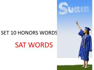 SET 10 HONORS WORDS