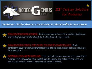 Producers �Rodeo Genius is  the  Answer for More Profits & Less Hassle!
