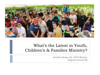 What's the Latest in Youth, Children's & Families Ministry?