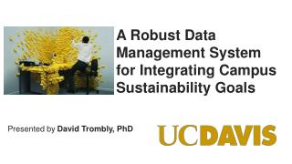 A Robust Data Management System for Integrating Campus Sustainability Goals