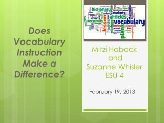 Does Vocabulary Instruction  Make a Difference?