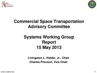 Commercial Space Transportation Advisory  Committee Systems  Working  Group Report 15 May 2013