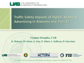 Traffic Safety Impacts of Digital  Roadside Advertising in Alabama and  Florida
