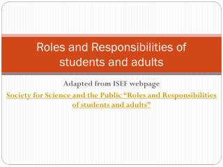 Roles and Responsibilities of students and adults