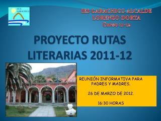 IES GARACHICO ALCALDE LORENZO DORTA Curso 11-12