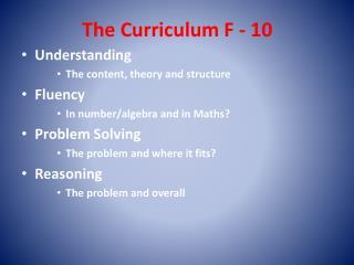 The Curriculum F - 10