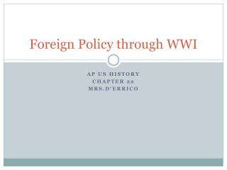 Foreign Policy through WWI