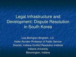 Legal Infrastructure and Development: Dispute Resolution in South Korea