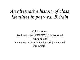 An alternative history of class identities in post-war Britain