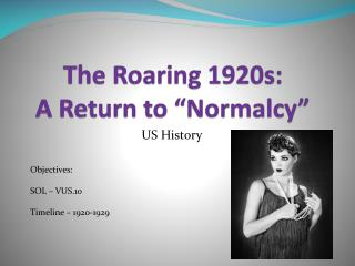 "The Roaring 1920s: A Return to ""Normalcy"""
