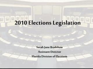 2010 Elections Legislation