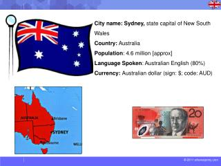 City name: Sydney,  state capital of New South Wales  Country:  Australia