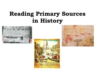 Reading Primary Sources in History