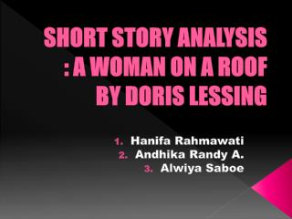 SHORT STORY ANALYSIS : A WOMAN ON A ROOF BY DORIS LESSING