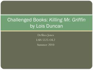Challenged Books:  Killing Mr. Griffin  by Lois Duncan