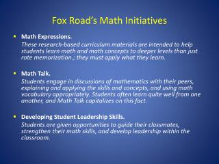 Fox Road�s Math Initiatives