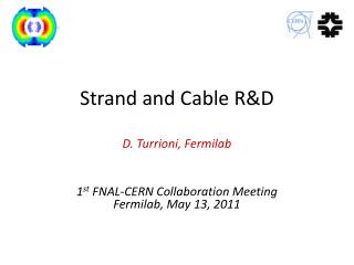 Strand and Cable R&D