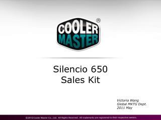 Silencio  650 Sales Kit
