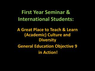 First Year Seminar & International Students: