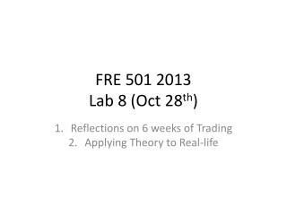 FRE 501 2013 Lab  8 (Oct 28 th )