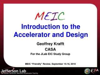 Introduction to the Accelerator and Design