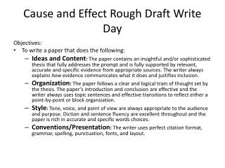 Cause and Effect Rough Draft Write Day