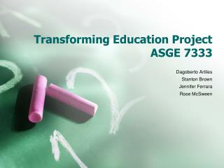Transforming Education Project ASGE 7333