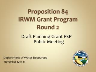 Proposition  84  IRWM  Grant  Program Round  2
