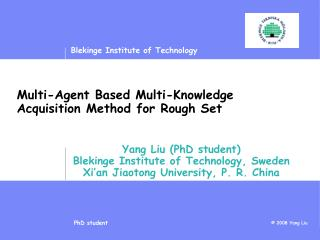 Multi-Agent Based Multi-Knowledge Acquisition Method for Rough Set