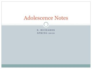 Adolescence Notes