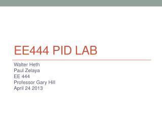 EE444 PID Lab