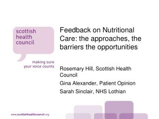 Feedback on Nutritional Care: the approaches, the barriers the opportunities